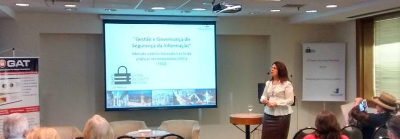 Andréa Thomé - Gestão e Governança de Segurança da Informação - Método prático baseado nas boas práticas recomendadas (ISO, NIST, ISACA e ITGI) — em Pestana São Paulo Hotel.